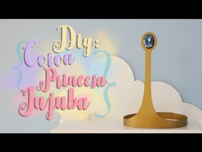 DIY: Coroa da Princesa Jujuba - A hora de Aventura! * Princess Bubblegum - Adventure Time!