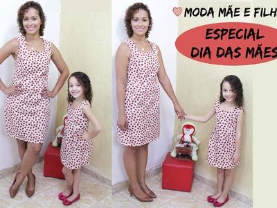 """Especial Dia Das Mães - """"Tal Mãe Tal Filha"""" - Vestido Tubinho Molde e Costura"""