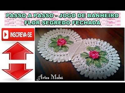 PAP JOGO DE BANHEIRO   FLOR SEGREDO FECHADA