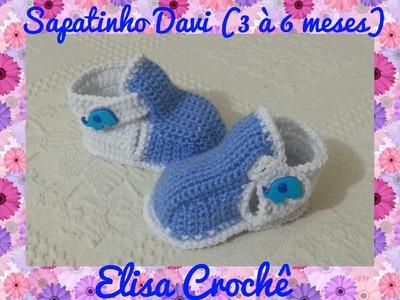 Sapatinho Davi em crochê ( 3 à 6 meses ) 2ª parte final # Elisa Crochê