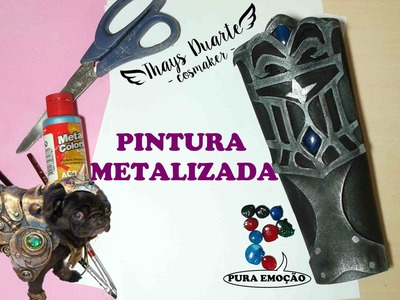 Tutorial : Pintura Metalizada em EVA!