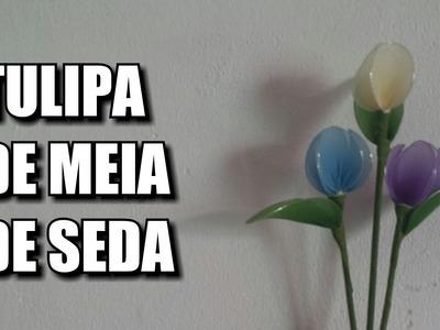 Tulipa de meia de seda