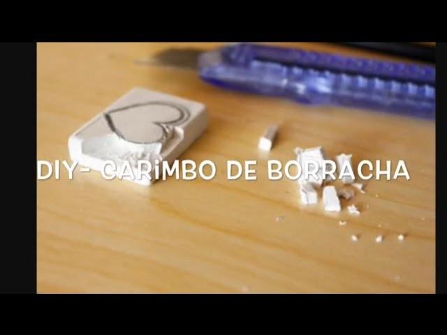 DIY: Carimbo De Borracha