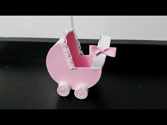 DIY- Como fazer Carrinho de Bebe em eva sem usar moldes,lembrancinha