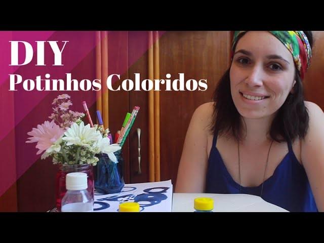 DIY - Como fazer Potinhos de Vidro Coloridos
