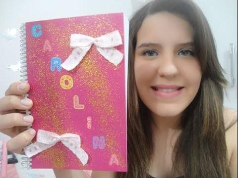 DIY: Faça você mesmo: Caderno Personalizado - Carolina Sanchez