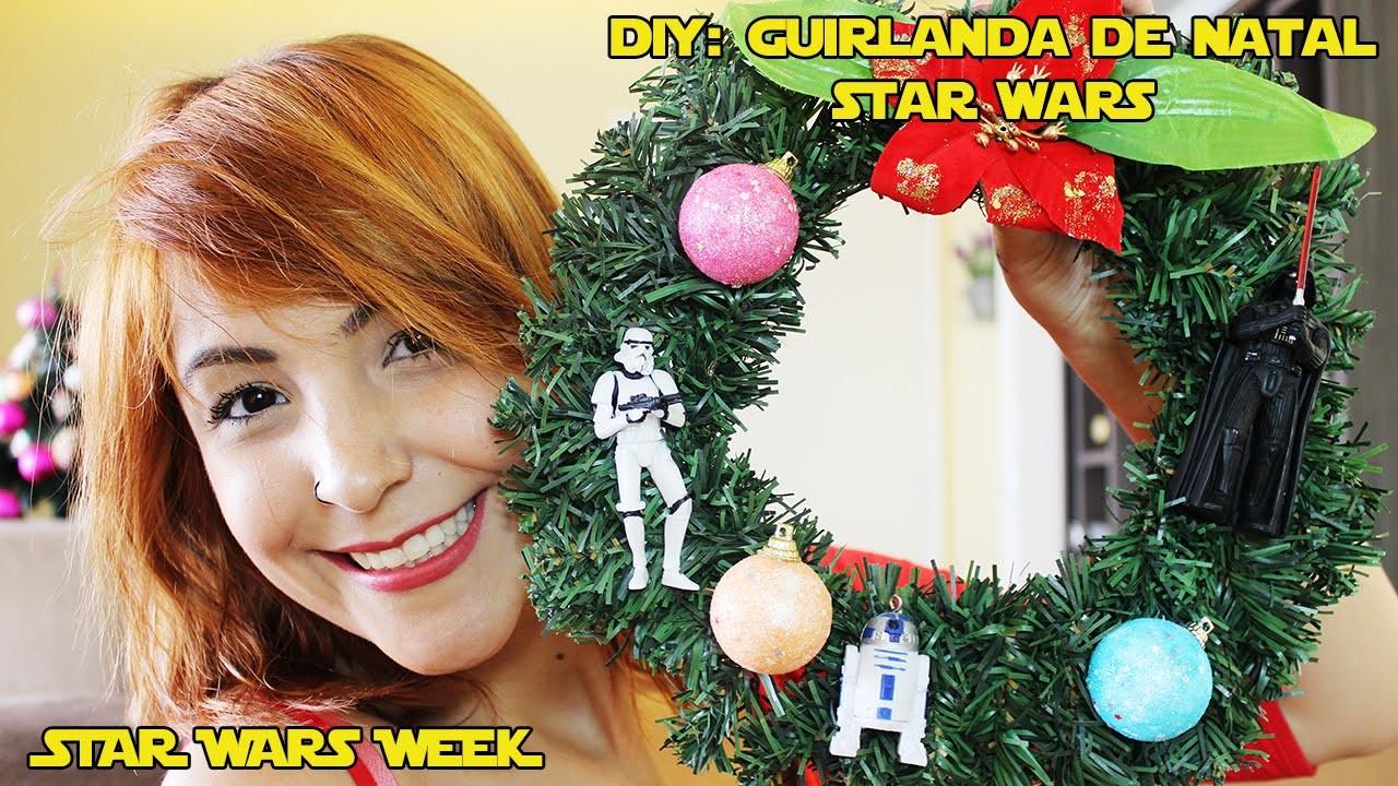 DIY: Guirlanda de Natal Star Wars #starwarsweek | Mari Pedroso
