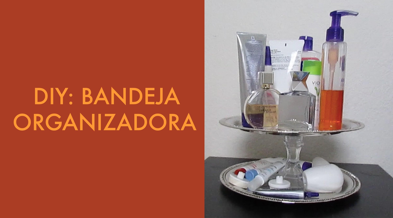 Kalinka Carvalho - Faça você mesmo (DIY): Bandeja Organizadora HD