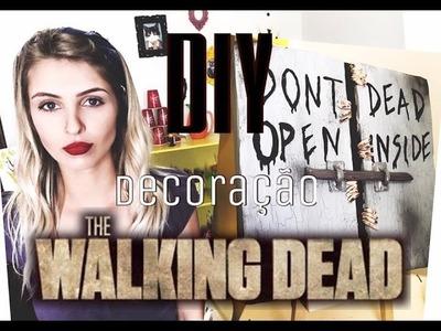 DIY - Decoração The Walking Dead