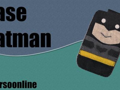 PAP Capinha em feltro para celular Batman