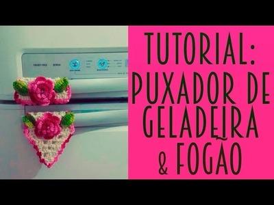 TUTORIAL -   puxador de geladeira e fogão