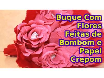 Buquê com Flores Feitas de Bombom e Papel Crepom - Passo a Passo