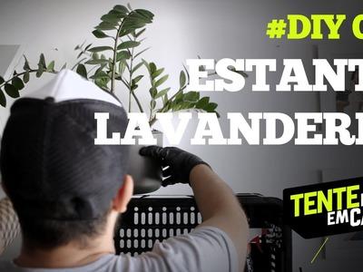 ESTANTE  de LAVANDERIA #DIY | Tente Isso em Casa
