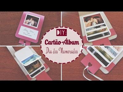 DIY - Cartão Álbum | Dia dos Namorados (Mães, Pais, Aniversário. )