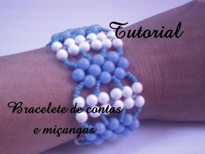 Tutorial bracelete de contas e miçangas. Tutoarial bracelet beads