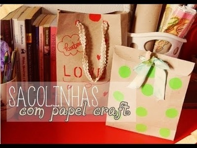 Sacolinhas de papel craft | Blog do Jeitinho da Gi | ♥
