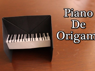 Piano De Origami ¡TUTORIAL!