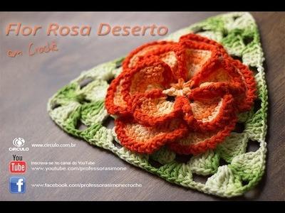 Flor em Crochê Rosa Deserto - Professora Simone