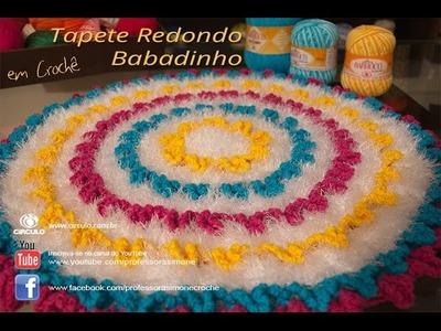 Tapete Redondo de Crochê Babadinhos - Professora Simone