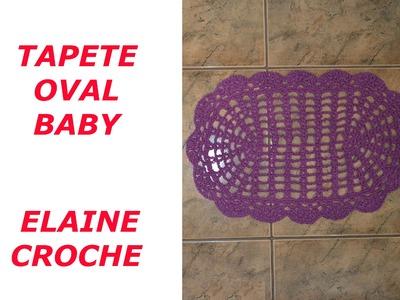 TAPETE OVAL BABY CROCHE - ELAINE CROCHE