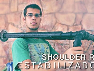 Estabilizador DIY - Shoulder Rig para DSLR