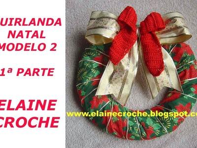 CROCHE - GUIRLANDA MODELO 2 - 1ª PARTE