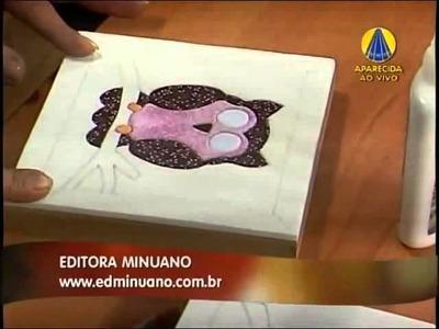 PATCHWORK EMBUTIDO NO EVA COM CARMEN GRACIA- CAIXA DE CORUJINHA