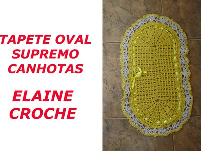 CROCHE PARA CANHOTOS - LEFT HANDED CROCHET - TAPETE OVAL SUPREMO CROCHE CANHOTAS