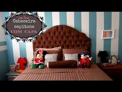 Cabeceira Capitone COM CAPA DIY (Tufted Headboard with cover)   #POCFazendoArte Ep. 16