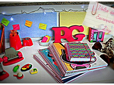 Back to School: Especial volta as aulas! Escrivaninha - DIY e Organização | POR CAROL GOMES