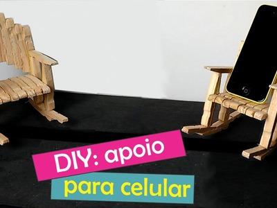 DIY: Apoio para celular - Cadeira com pregador