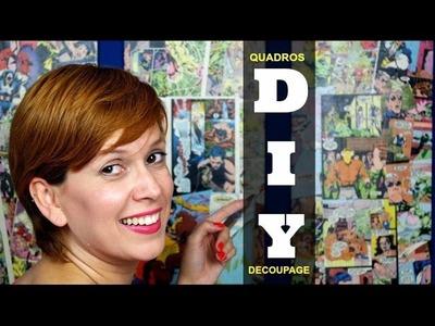 DIY | Decoupage com gibis (Quadros) por Renata Nicolau