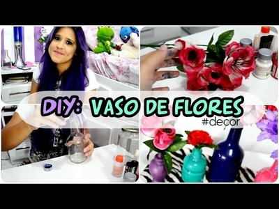 DIY: Jarro de flores com garrafa.pote de vidro