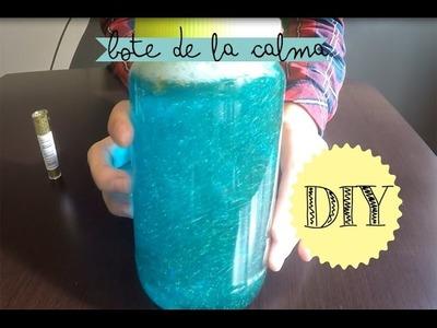 BOTE DE LA CALMA - DIY