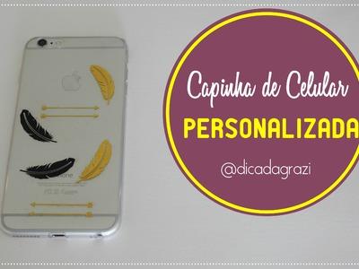 DIY: Capinha de Celular Personalizada