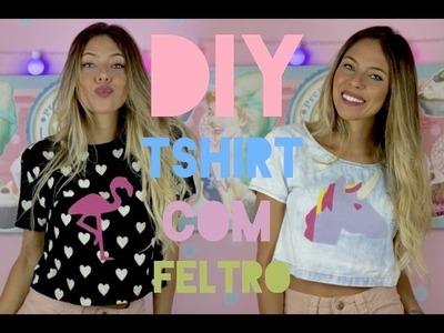 DIY: Customizando camisetas com feltros