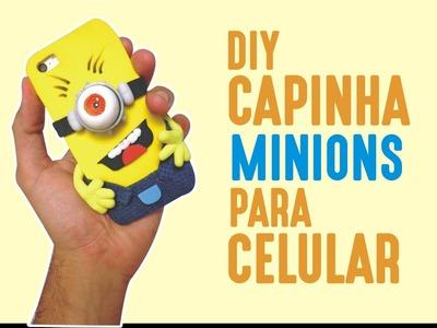 DIY | Capinha - Case MINIONS para Celular