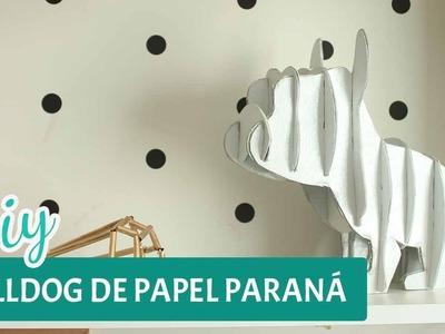 DESAFIO DIY | Bulldog de papelão | Por GavetaMix