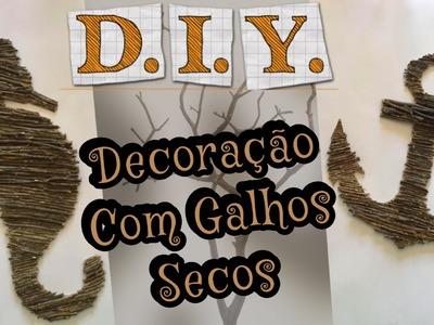 DIY - Decoração com Galhos Secos - Eduardo Wizard