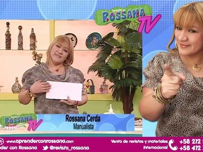 Técnicas de Reciclaje con Foamy - Aprender con Rossana TV #1. Temporada 1