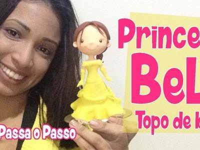 DIY - Princesa Bela Topo de Bolo - Sah Passa o Passo - Desafio Disney Gogo's#1