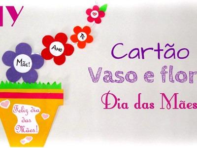 Passo a passo Cartão Flores e Vaso para imprimir - Dia das Mães - DIY Mother's Day Card