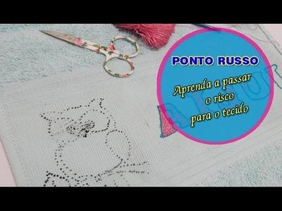 PONTO RUSSO Como passar o risco para o tecido por Jackeline Jor - VÍDEO 7