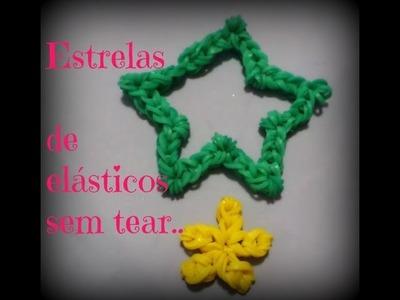 Estrelas de elásticos sem tear.