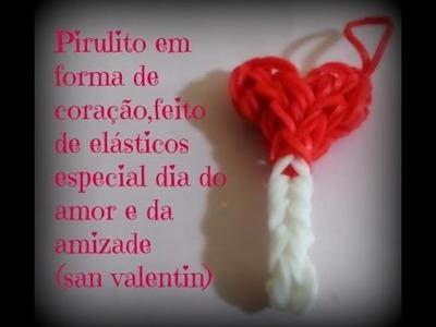 Pirulito em forma de coração especial dia do amor e da amizade( san valentin)