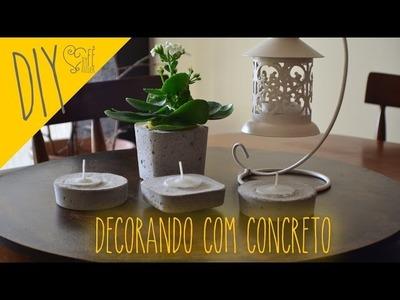 DIY ::: Decorando com Concreto