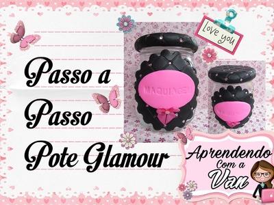 DIY PASSO A PASSO POTE GLAMOUR - Especial Dia das Mães #7