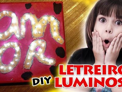 Letreiro ou Quadro Luminoso. Como fazer. DIY