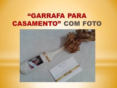 "DIY - ""Garrafa para casamento"" com foto (Centro de mesa)"