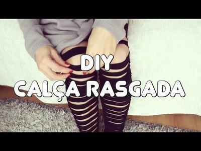 DIY - CALÇA LEGGING RASGADA - VEDA#22
